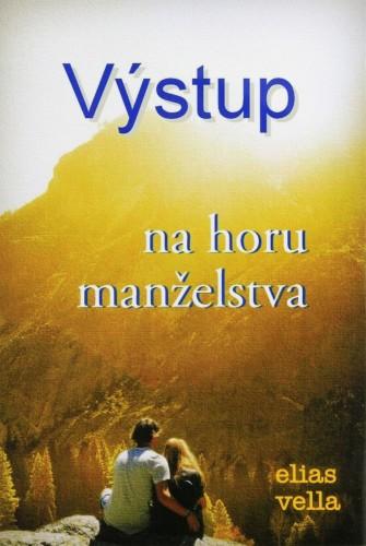 Elias Vella  Výstup na horu manželstva (recenzia)  f91c4009308