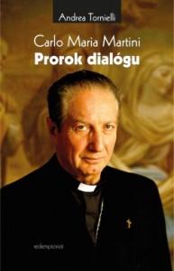 Carlo Maria Martini Prorok dialógu