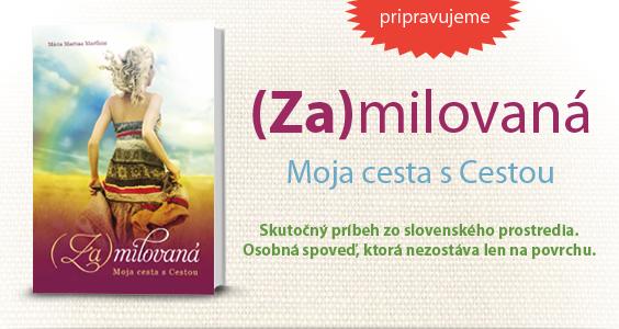 (Za)milovaná - nová kniha vydavateľstva Zachej.sk