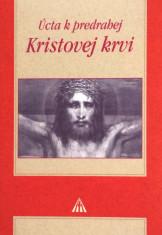 Úcta k predrahej kristovej krvi