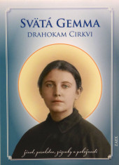 Svätá Gemma - Drahokam Cirkvi