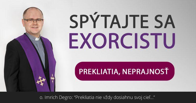 Spýtajte sa exorcistu (I.)