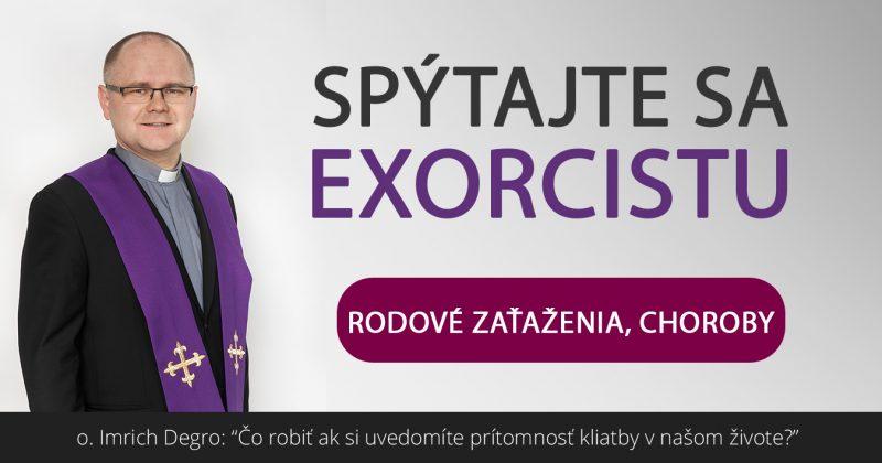 Spýtajte sa exorcistu (II.)