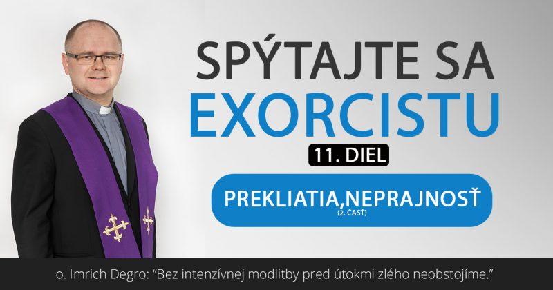Spýtajte sa exorcistu (XI.)