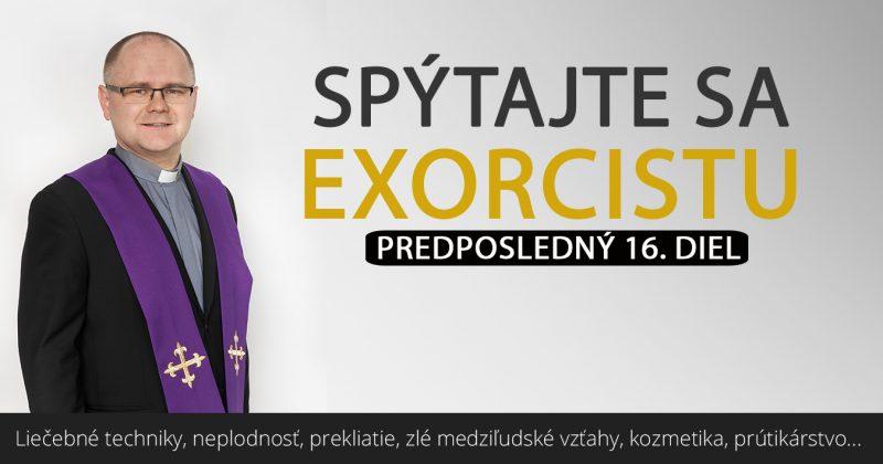 Spýtajte sa exorcistu XVI.