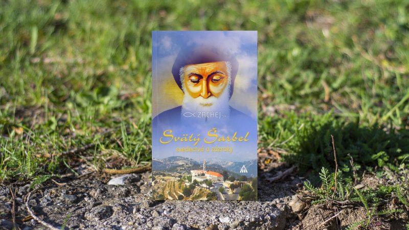 Svätý Šarbel – svedectvá a zázraky (recenzia)